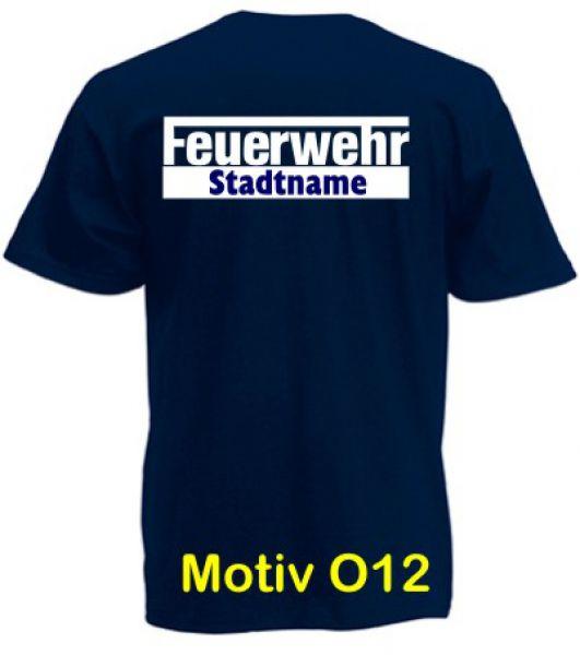 Feuerwehr T-Shirt mit Ortsname Motiv O12