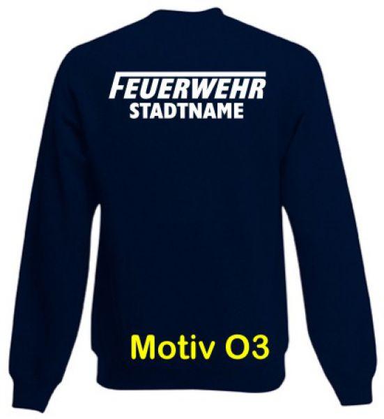 Feuerwehr Sweatshirt mit Ortsnamen Motiv O3