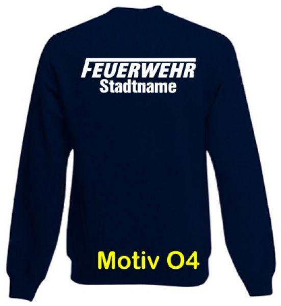 Feuerwehr Sweatshirt mit Ortsnamen Motiv O4